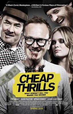 Cheap Thrills - Giochi Perversi