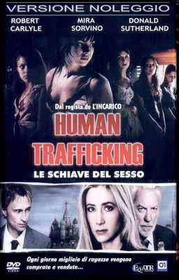 Human Trafficking - Le Schiave Del Sesso