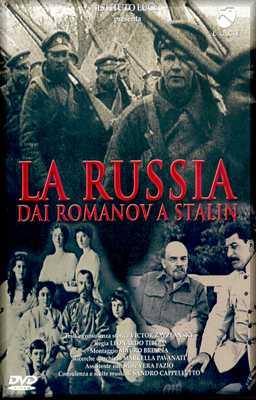 La Russia Dai Romanov A Stalin Ist. Luce