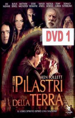 I Pilastri Della Terra - Dvd 1
