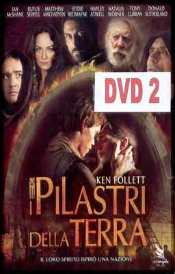 I Pilastri Della Terra - Dvd 2