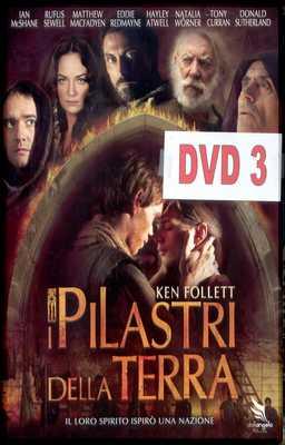 I Pilastri Della Terra - Dvd 3