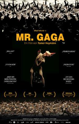 Mr. Gaga - Anima E Corpo Di Un Genio Della Danza