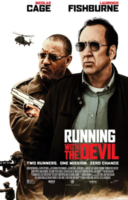 Running With The Devil - La Legge Del Cartello