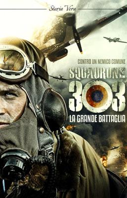 Squadrone 303 - La Grande Battaglia