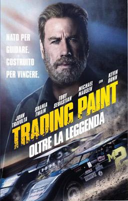 Trading Paint - Oltre La Leggenda